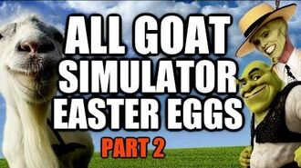 Goat Simulator All Easter Eggs And Secrets Part 2 HD