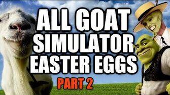 Goat Simulator All Easter Eggs And Secrets Part 2 HD