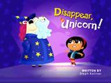 Disappear, Unicorn!