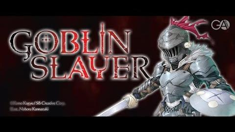 "GA BUNKO ""Goblin Slayer"" promotional video 2 (English version)"