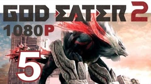 God Eater 2 - PS VITA - 1080P - Let's Play - Part 5 - New Team Member Ciel!