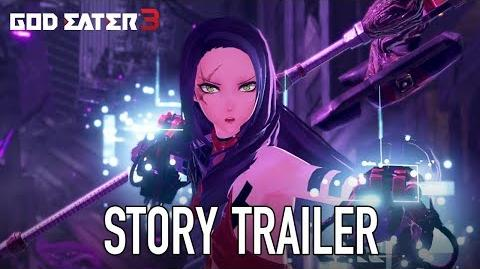 God Eater 3 - PS4 PC - Story Trailer