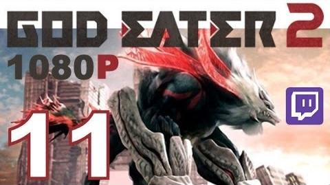 God Eater 2 - PS VITA - 1080P - Let's Play - Twitch Stream - Part 11 - Office Romance