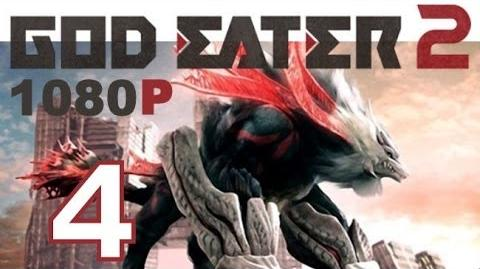 God Eater 2 - PS VITA - 1080P - Let's Play - Part 4 - Energetic Eager Emil!
