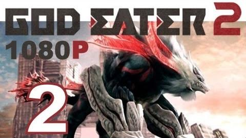 God Eater 2 - PS VITA - 1080P - Let's Play - Part 2 - Missions Begin!