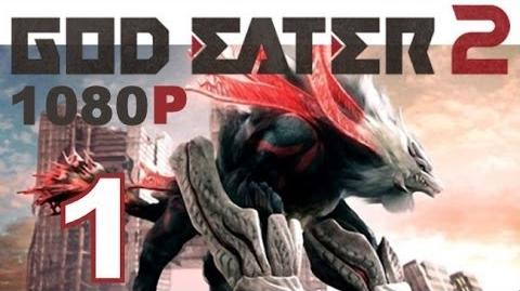 God Eater 2 - PS VITA - 1080P - Let's Play - Part 1 - Character Creation Training missions
