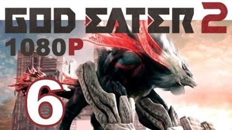 God Eater 2 - PS VITA - 1080P - Let's Play - Part 6 - Shocking....Just Shocking!