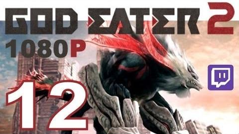God Eater 2 - PS VITA - 1080P - Let's Play - Twitch Stream - Part 12 - Suit Up!