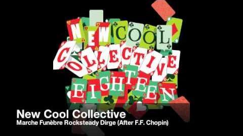 New Cool Collective 18 - Marche Funèbre (Mafia's theme)