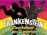 Frankenstein – Zweikampf der Giganten