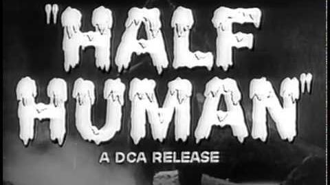 Half Human (1958) (Trailer)