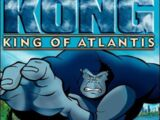Kong: King of Atlantis
