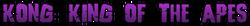 KONGKINGOFAPES-header