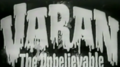 Varan! The Unbelievably bad Americanization!