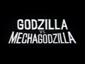 Godzilla vs. MechaGodzilla Original International Title Card