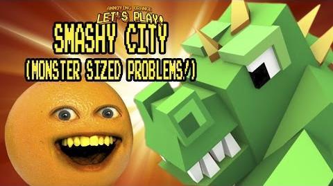 Annoying Orange Plays - Smashy City (Monster sized problems!)