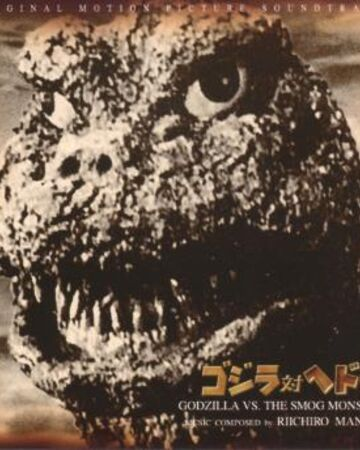 Godzilla vs. Hedorah (Soundtrack) | Gojipedia | Fandom