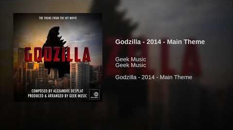 Godzilla - 2014 - Main Theme