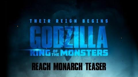 Godzilla King of the Monsters - Reach Monarch Teaser