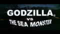 Godzilla vs. The Sea Monster New American Title Card