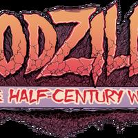 Godzilla The Half Century War Gojipedia Fandom