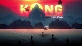 OFFICIAL Kong Skull Island Soundtrack - Man v. Beast - Henry Jackman