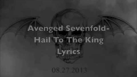 Avenged Sevenfold-Hail to the King Lyrics