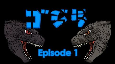 The Godzilla Bros (2015) - Episode 1