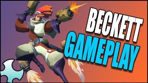 Beckett Gameplay (Gigantic Closed Beta)