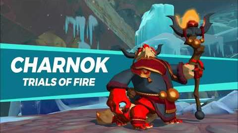 Gigantic Charnok - Trials of Fire