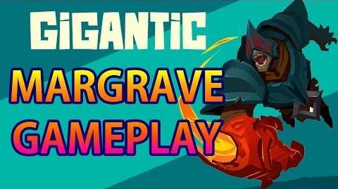 Gigantic - Margrave gameplay
