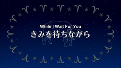 EP 1 - While I Wait For You