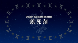 Episode 3 – Death Suppressants