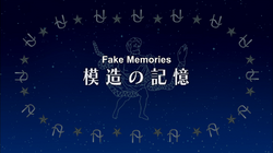 Episode 9 – Fake Memories