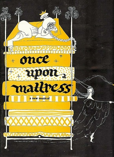 "A poster of ""Once Upon A Mattress"""
