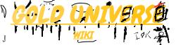 GoldUniverse Wiki