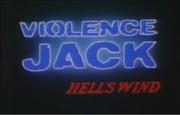 Violence Jack Hell's Wind Title