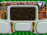 Termite Treasure