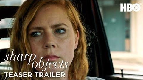 Sharp Objects (2018) Teaser Trailer HBO