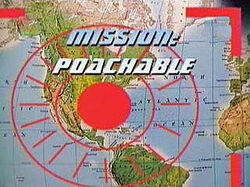 Mission- Poachable