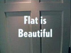 Flat is Beautiful