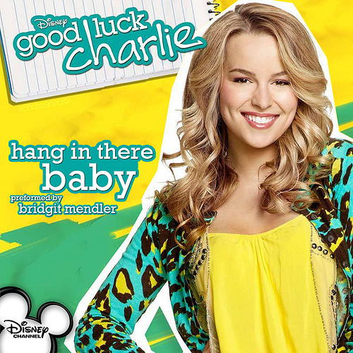 Hang In There Baby Good Luck Charlie Wiki Fandom Powered By Wikia