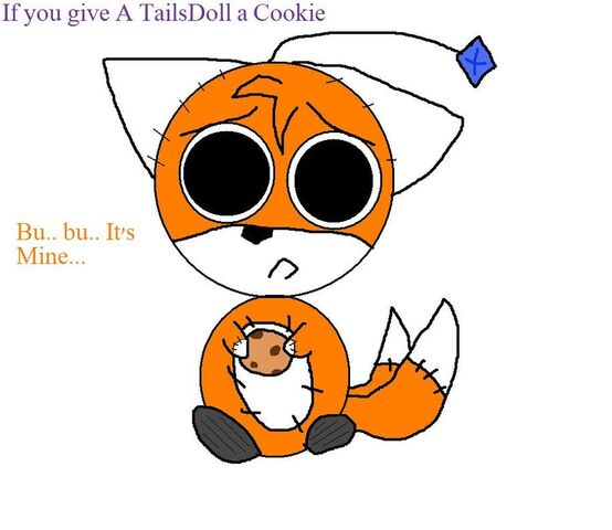 File:If u give a tailsdoll a cookie by spikewolfsoul-d2xpy6r.jpg
