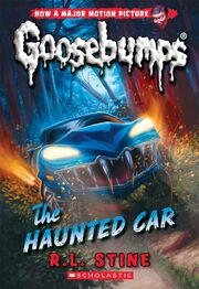 The Haunted Car (Classic Goosebumps)