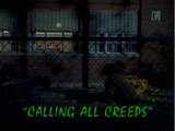 Calling All Creeps!/TV episode