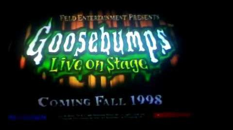 Goosebumps Live on stage teaser