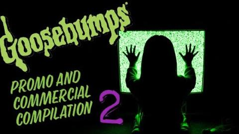 Goosebumps Promo and Commercial Compilation 2