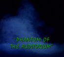Phantom of the Auditorium/TV episode