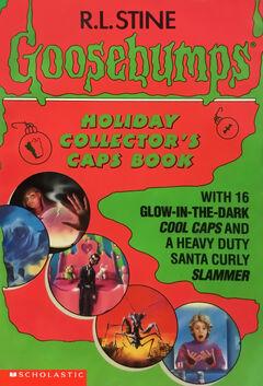 Goosebumps Holiday Collector's Caps Book