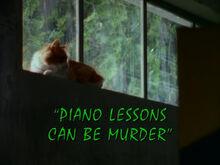 Piano Lessons Can Be Murder - Titlecard